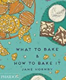 What to Bake & How to Bake It