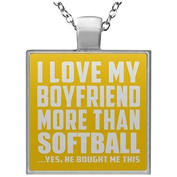 Designsify I Love My Boyfriend More Than Softball