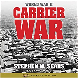 World War II: Carrier War Audiobook