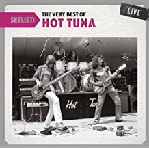 Setlist: The Very Best of Hot Tuna Live by Hot Tuna (2011-12-27)