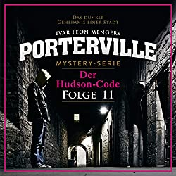Der Hudson-Code (Porterville 11)