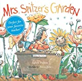 img - for Mrs. Spitzer's Garden: [Gift Edition] book / textbook / text book