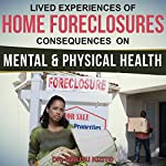 Lived Experiences of Home Foreclosures: Consequences on Mental and Physical Health | Dr. Owusu Kizito