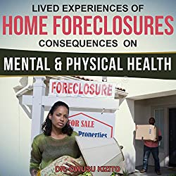 Lived Experiences of Home Foreclosures