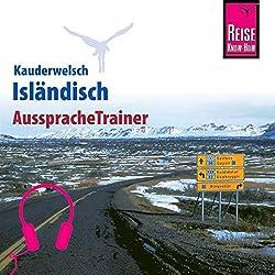 Isländisch (Reise Know-How Kauderwelsch AusspracheTrainer)