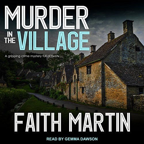 Martin Audio - Murder in the Village: DI Hillary Greene Series, Book 4