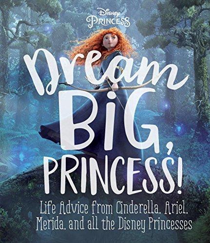 DREAM BIG, PRINCESS! (Princess Dreams)