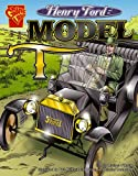 Henry Ford and the Model T, Michael O'Hearn, 0736896422