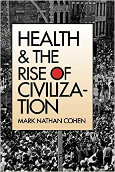 Book Health and the Rise of Civilization