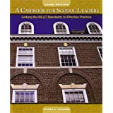 A Casebook for School Leaders: Linking the ISLLC Standards to Effective Practice (3rd Edition)