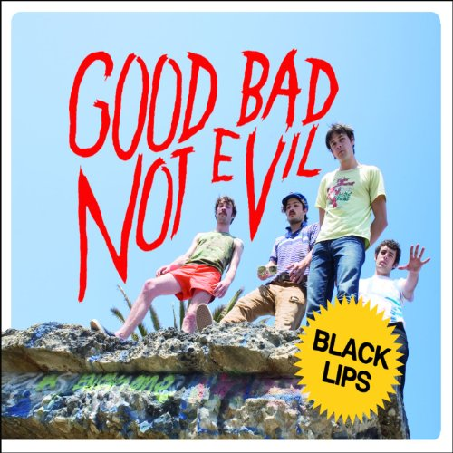 Good Bad Not Evil