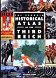 The Penguin Historical Atlas of the Third Reich (Hist Atlas)