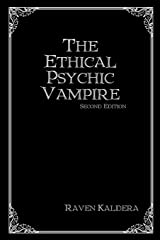 The Ethical Psychic Vampire Paperback