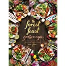 Forest Feast Gatherings: Simple Vegetarian Menus for Hosting Friends & Family
