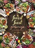 Forest Feast Gatherings: Simple Vegetarian Menus for Hosting Friends & Family