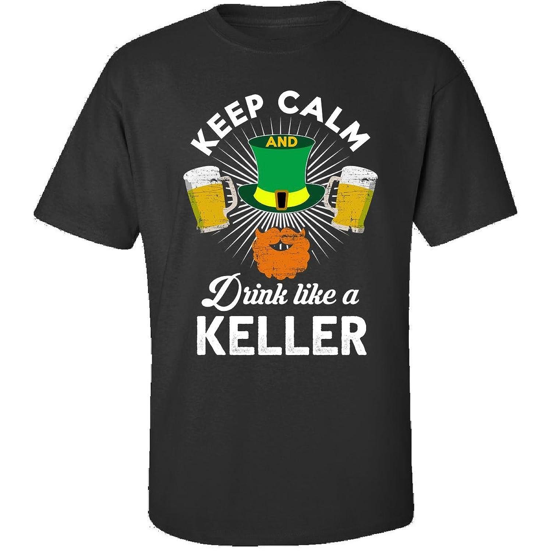St Patricks Day Keep Calm Drink Like A Keller Gift - Adult Shirt