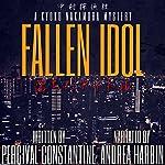 Fallen Idol: Nakamura Detective Agency, Book 1 | Percival Constantine