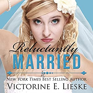 Reluctantly Married Audiobook