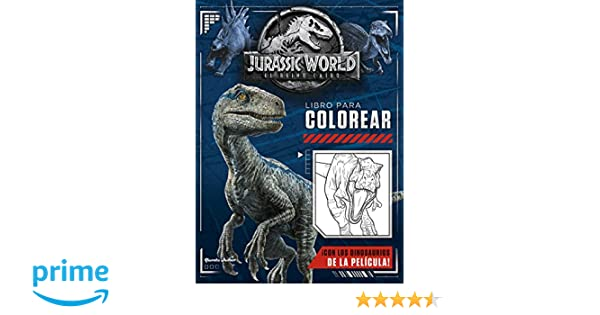 Jurassic World. El reino caído. Libro para colorear: Amazon.es ...