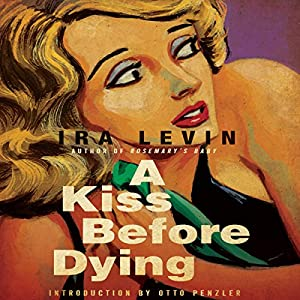 A Kiss Before Dying Audiobook