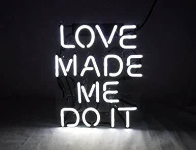 "Love Made Me Doit Cool Glass Neon sign Led Lamp Night Light Display Gift  8.7"""