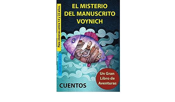 EL MISTERIO DEL MANUSCRITO VOYNICH: PREMIO LITERARIO EN CUENTO (NUEVA NARRATIVA LATINOAMERICANA - PANAMÁ) eBook: Claudio de Castro: Amazon.es: Tienda Kindle