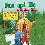 Oma and Me: A Christmas Story