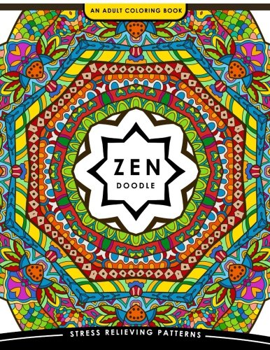 Zen Doodle Coloring Book Flower Animal And Mandala For Adults Clr Csm 2017