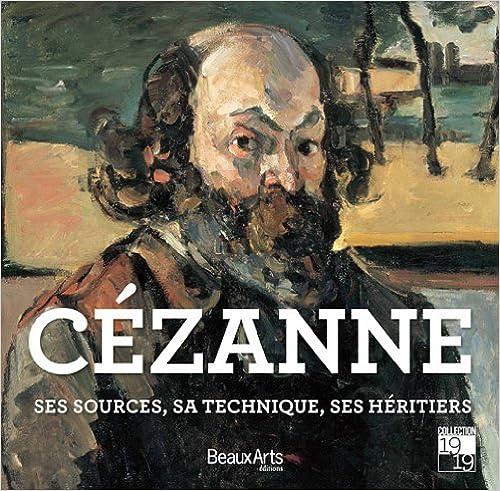 Best-seller ebooks télécharger Cézanne : Ses sources, ses maîtres, ses héritiers by Ghizlaine Jahidi,Manon Lancelot,Amandine Rabier PDF iBook