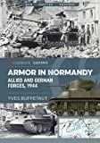 img - for Armor in Normandy: Allied and German Forces, 1944 (Casemate Illustrated) book / textbook / text book