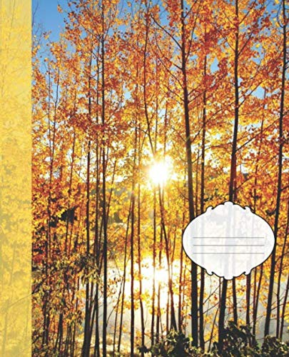 Pretty Fall Yellow Aspens Sunset Pond Nature Photograph College-ruled Lined School Composition  Notebook (Colorado Wildlife Photo Covers: Natures School Supplies)