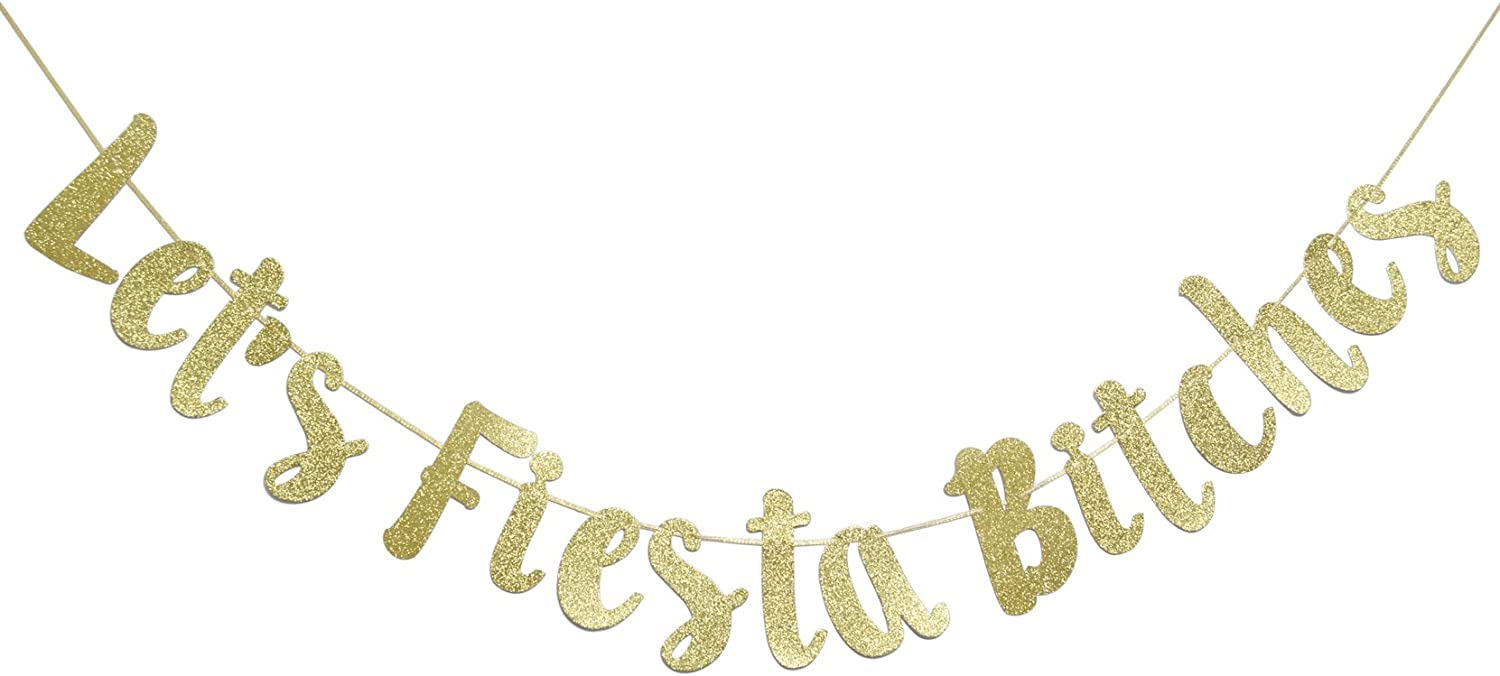 Let's Fiesta Bitches Banner Gold Glitter Cursive Banner, Mexican Fiesta Party, Bachelorette Party Decorations