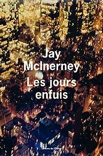 Les jours enfuis, McInerney, Jay