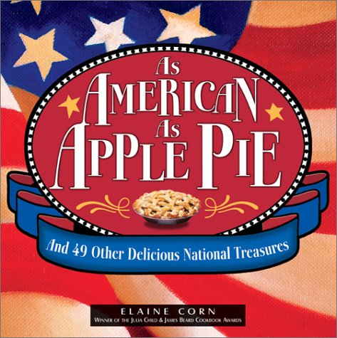 Download As American As Apple Pie: And 49 Other Delicious National Treasures ebook