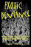 Exotic Deviance, Robert E. Bartholomew, 0870815970