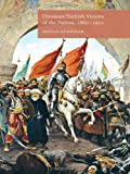 Ottoman/Turkish Visions of the Nation, 1860-1950, Dogan Gürpinar, 1137334207