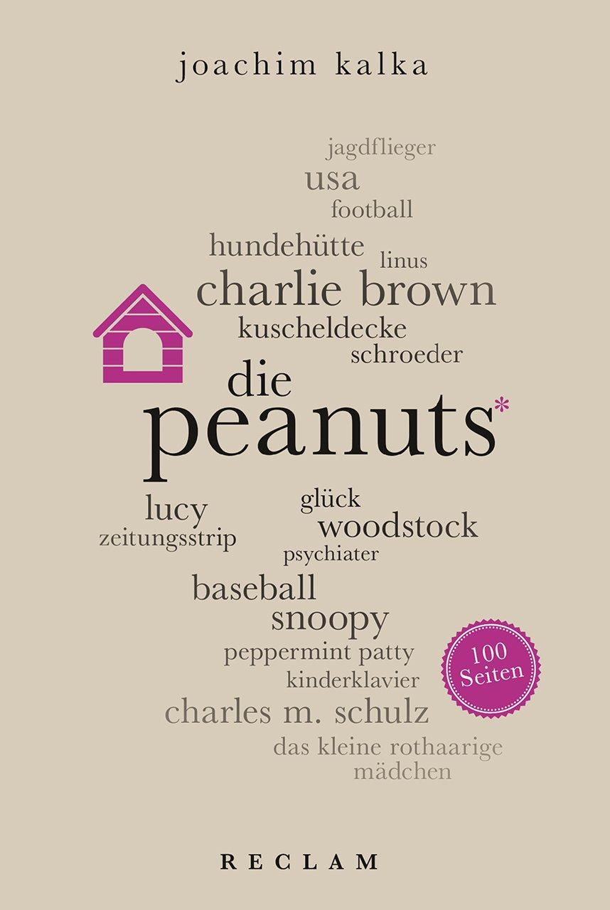 Peanuts. 100 Seiten (Reclam 100 Seiten)