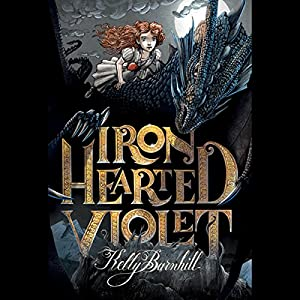 Iron Hearted Violet Audiobook