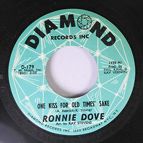 (One Kiss, for Old Times Sake / Bluebird By Ronnie Dove ( 7
