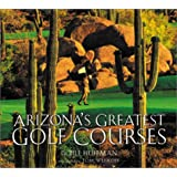 Arizona's Greatest Golf Courses