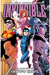 Invincible Vol. 11: Happy Days Kindle Edition