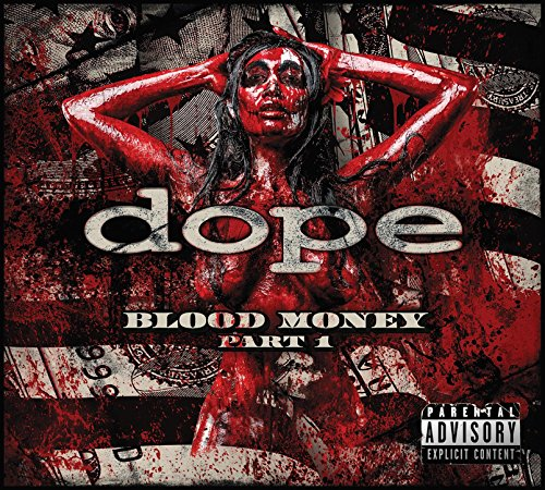 Dope - Blood Money Part 1 - CD - FLAC - 2016 - FATHEAD Download