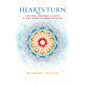 Hearts Turn: Sinners, Seekers, Saints and the Road to Redemption