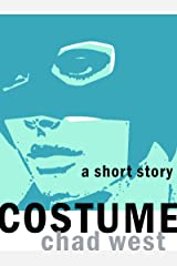 Costume: A Selection from CAPES: Six Uncanny Tales Kindle Edition