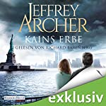 Kains Erbe (Kain und Abel 3) | Jeffrey Archer