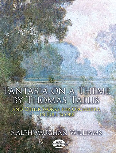 Fantasia on a Theme by Thomas Tallis and Other Works for Orchestra in Full Score (Dover Music - Vaughan Christmas Williams Band