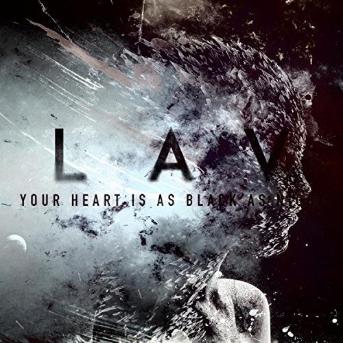 Black As Night: Your Heart Is As Black As Night By LAV & Swedish