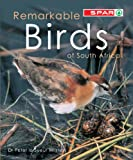 Remarkable Birds of South Africa, Peter le Sueur Milstein, 1875093583