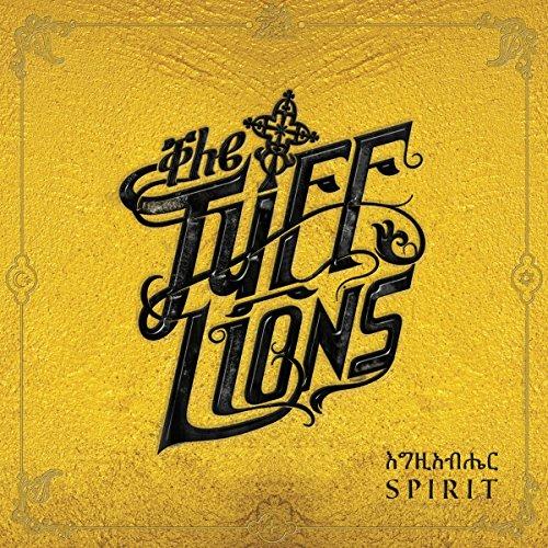 The Tuff Lions - Spirit (2017) [FLAC] Download