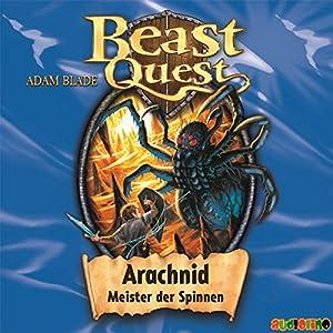 Arachnid - Meister der Spinnen (Beast Quest 11) Hörbuch